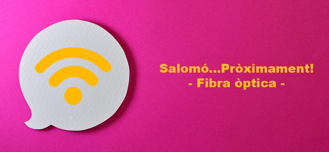 Fibra òptica a Salomó amb OnWifi! – PRÒXIMAMENT
